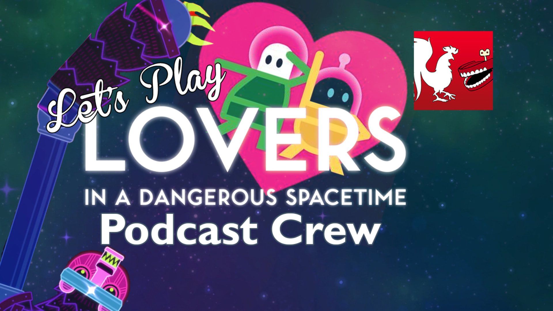 Lovers In A Dangerous Spacetime The Rooster Teeth Podcast Crew