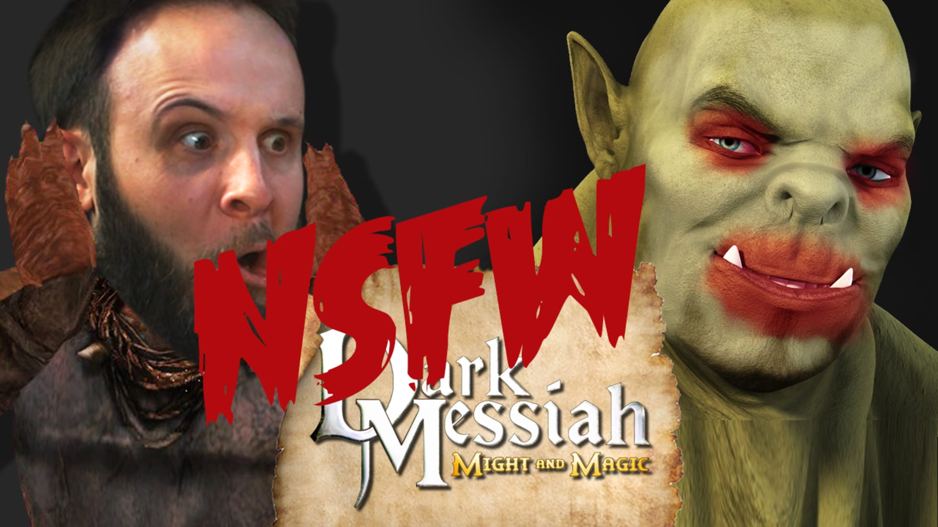 DORKS AND ORCS (NSFW Version) - Dark Messiah of Might and Magic