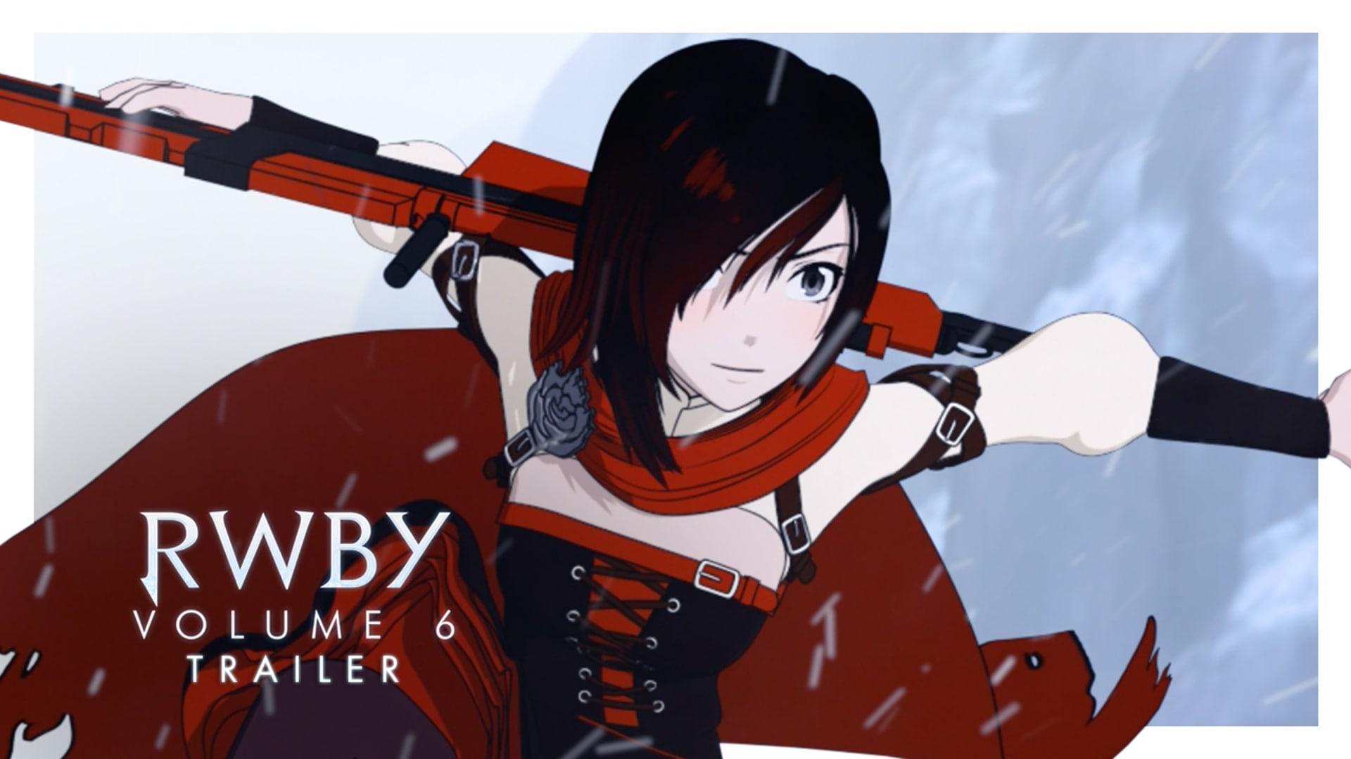 RWBY Volume 6 Trailer - Rooster Teeth