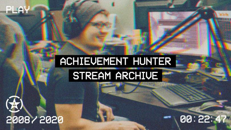 Achievement Hunter Stream Archive